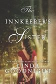 Book Review (and a Giveaway!): The Innkeeper's Sister by Linda Goodnight