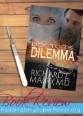 Book Review: Doctor's Dilemma by Richard L. Mabry MD