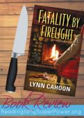 Book Review (and a Giveaway!): Fatality by Firelight by Lynn Cahoon
