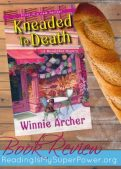 Book Review (and a Giveaway!): Kneaded to Death by Winnie Archer