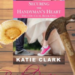 Book Review: Securing the Handyman's Heart by Katie Clark