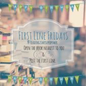 First Line Friday (week 52): One Year of FLF Giveaway!