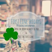 First Line Friday (week 97): A Worthy Heart