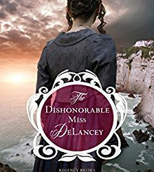 Book Review (and Giveaway Info!): The Dishonorable Miss Delancey by Carolyn Miller