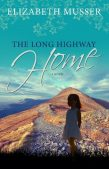 Book Review (and a Giveaway!): The Long Highway Home by Elizabeth Musser