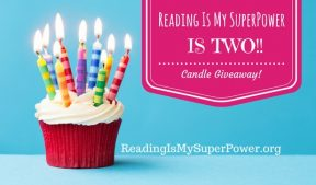 Reading Is My SuperPower is TWO today (plus a giveaway!)