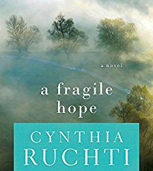 Book Review (and a Giveaway!): A Fragile Hope by Cynthia Ruchti