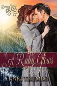 Book Review (and a Giveaway!): A Ruby Glows by Kari Trumbo