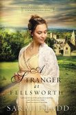 Book Review: A Stranger at Fellsworth by Sarah E. Ladd