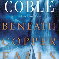 Book Review (and a Giveaway!): Beneath Copper Falls by Colleen Coble