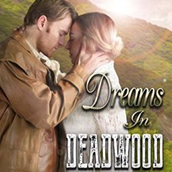 Book Review (and a Giveaway!): Dreams in Deadwood by Kari Trumbo