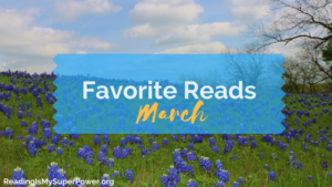 My Fave Reads in March