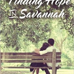 Book Spotlight (and a Giveaway!): Finding Hope in Savannah by Melissa Wardwell
