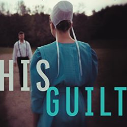 Book Review (and a Giveaway!): His Guilt by Shelley Shepard Gray