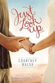Book Review: Just Look Up by Courtney Walsh
