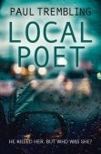Book Review: Local Poet by Paul Trembling