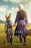 Book Review: Naomi's Hope by Jan Drexler
