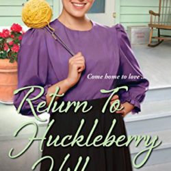 Book Review (and a Giveaway!): Return to Huckleberry Hill by Jennifer Beckstrand