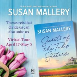 Book Spotlight (and a Tulip Giveaway!): Secrets of the Tulip Sisters by Susan Mallery