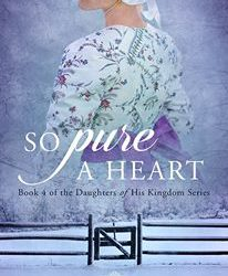 Book Spotlight (and a Giveaway!): So Pure a Heart by Amber Lynn Perry