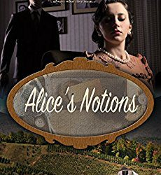 Book Review (and a Giveaway!): Alice's Notions by Tamera Lynn Kraft