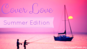 Top Ten Tuesday: Cover Love – Summer Edition