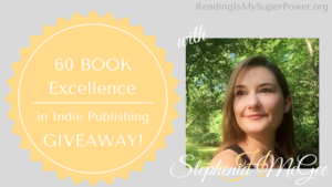 Excellence In Indie Publishing GIVEAWAY Guest Post: Stephenia H. McGee