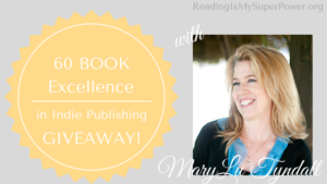 Excellence in Indie Publishing GIVEAWAY Guest Post: MaryLu Tyndall