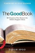 Book Review: The Good Book by Deron Spoo