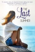 Guest Post (and a Giveaway!): Brandy Bruce & The Last Summer