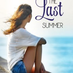 Book Review (and a Giveaway!): The Last Summer by Brandy Bruce