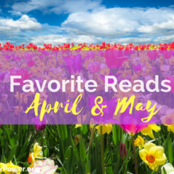 My Fave Reads in April and May