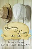 Book Review (and a Giveaway!): Springs of Love by Hilton, Good, and Nye