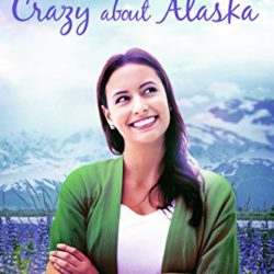 Book Review (and a Giveaway!): Crazy About Alaska by Shannon L. Brown
