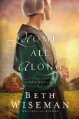 Book Spotlight (and a Giveaway!): Home All Along by Beth Wiseman