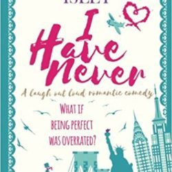 Book Review (and a Giveaway!): I Have Never by Camilla Isley