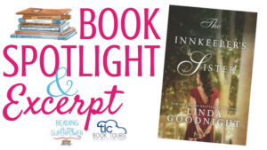 Book Spotlight (and an Excerpt!): The Innkeeper's Sister by Linda Goodnight