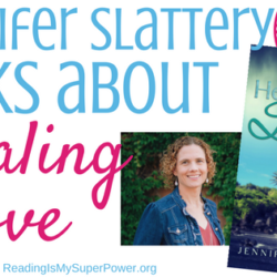 Author Interview (and a Giveaway!): Get to Know Jennifer Slattery & Healing Love
