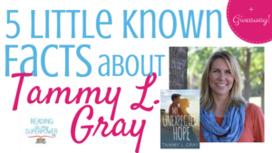Five Little Known Facts about Tammy L. Gray (and a Giveaway!)