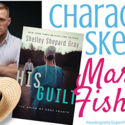 Meet Mark Fisher from Shelley Shepard Gray's HIS GUILT