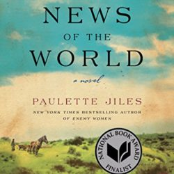 Book Review: News of the World by Paulette Jiles
