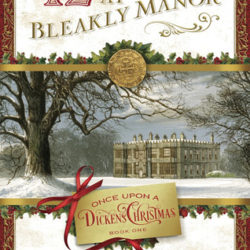 Book Spotlight (and a Giveaway!): 12 Days at Bleakly Manor by Michelle Griep