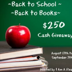 Back to School Back to Books $250 Cash GIVEAWAY
