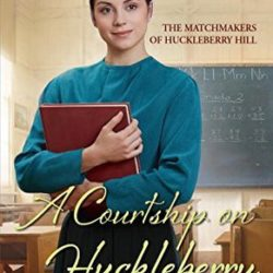 Book Review (and a Giveaway!): A Courtship on Huckleberry Hill by Jennifer Beckstrand