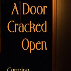 Book Spotlight (and a Giveaway!): A Door Cracked Open by Carmina Edwards