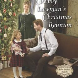 It's Beginning to Look A Lot Like Christmas (Reads) GIVEAWAY: Cowboy Lawman's Christmas Reunion
