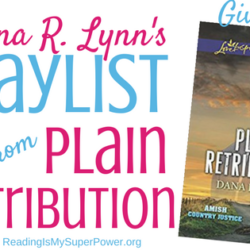 "Guest Post (and a Giveaway!): Dana R. Lynn's ""Plain Retribution"" Playlist"