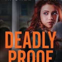 Book Review (and a Giveaway!): Deadly Proof by Rachel Dylan