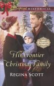 Book Review (and a Giveaway!): His Frontier Christmas Family by Regina Scott