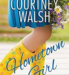 Book Review: Hometown Girl by Courtney Walsh
